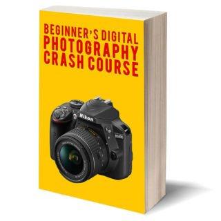 Beginners Digital Photography Crash Course eBook