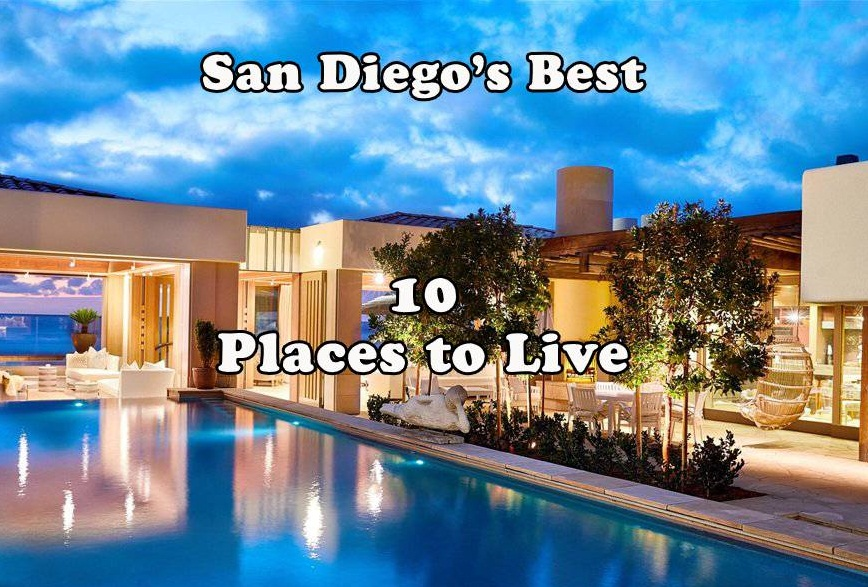 Revealed: San Diego's Best 10 Places to Live 2020 | 2021 (Updated)